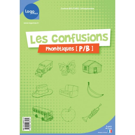 Les confusions phonétiques p/b - Logomax